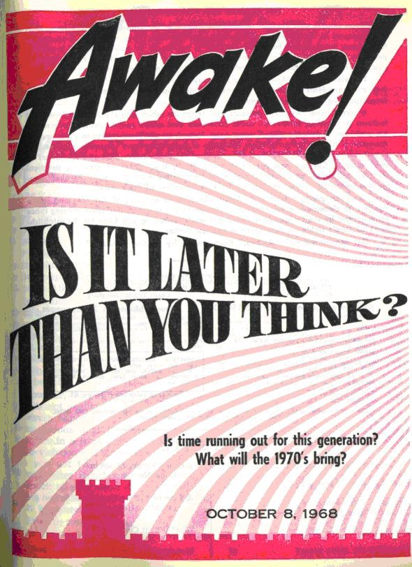 Is It Later Than You Think - Awake! 1968